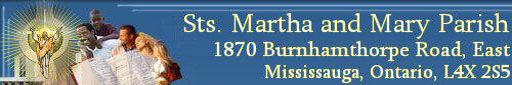 Sts. Martha and Mary Parish, 1870 Burnhamthorpe Rd. E., Mississauga, Ontario, Canada